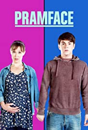 Pramface Poster - TV Show Forum, Cast, Reviews