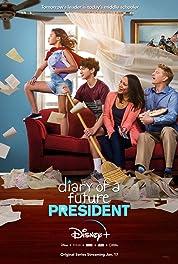 Diary of a Future President - Season 1 poster