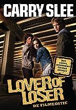 Lover or Loser