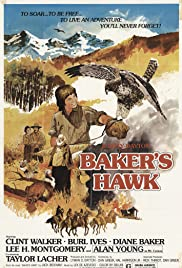 Baker's Hawk (1976) Poster - Movie Forum, Cast, Reviews