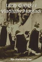 Image of Ulrih Celjski i Vladislav Hunjadi
