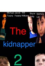 The Kidnapper 2