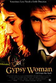 Gypsy Woman(2001) Poster - Movie Forum, Cast, Reviews