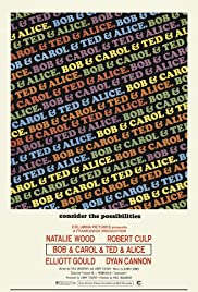 Bob & Carol & Ted & Alice (1969) Poster - Movie Forum, Cast, Reviews