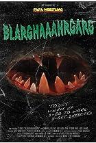 Image of Blarghaaahrgarg