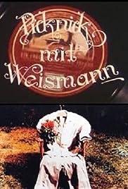 Picknick mit Weismann Poster