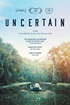 Uncertain (2015) Poster