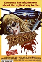 Don't Go in the Woods (1981) Poster