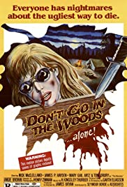 Don't Go in the Woods (1981) Poster - Movie Forum, Cast, Reviews