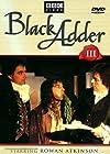 """""""Black Adder the Third"""""""