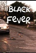Black Fever