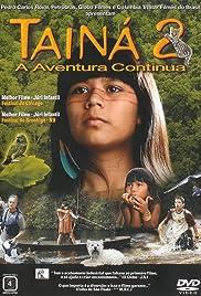 Tainá 2: A Aventura Continua(2004) Poster - Movie Forum, Cast, Reviews