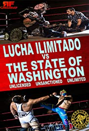 Lucha Ilimitado vs. The State of Washington Poster