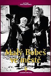 Malý Bobes ve meste Poster