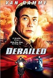 Derailed(2002) Poster - Movie Forum, Cast, Reviews