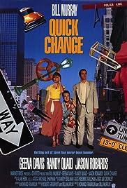 Quick Change(1990) Poster - Movie Forum, Cast, Reviews