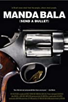 Image of Manda Bala (Send a Bullet)