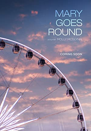 Mary Goes Round (2017)