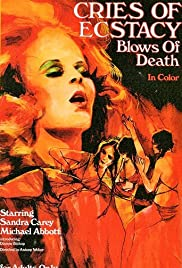 Cries of Ecstasy, Blows of Death Poster