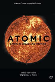 Atomic: Living in Dread and Promise Poster