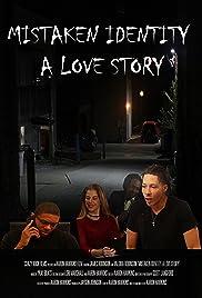 Mistaken Identity: A Love Story Poster