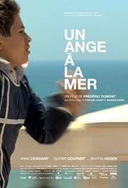 Un ange à la mer(2009) Poster - Movie Forum, Cast, Reviews