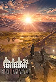 Brotherhood: Final Fantasy XV Poster - TV Show Forum, Cast, Reviews