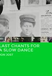 Last Chants for a Slow Dance (1977) Poster - Movie Forum, Cast, Reviews