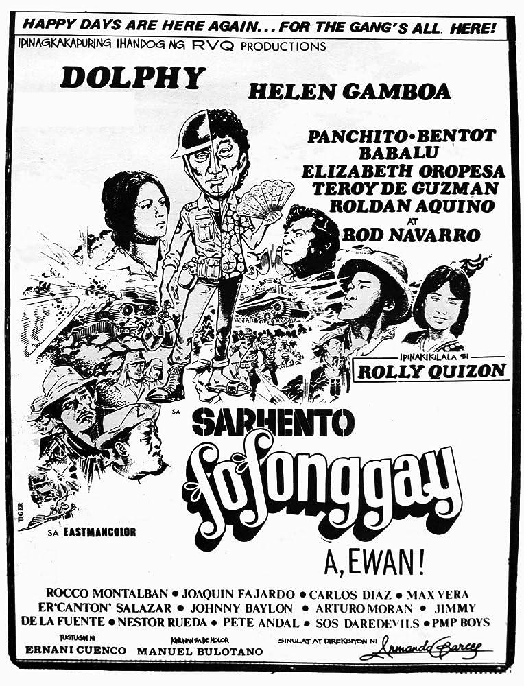 Sarhento Fofonggay: A, ewan! (1974)