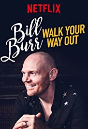 Bill Burr: Walk Your Way Out (2017) online
