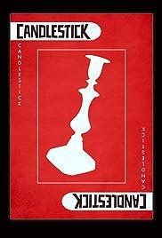 Candlestick(2014) Poster - Movie Forum, Cast, Reviews