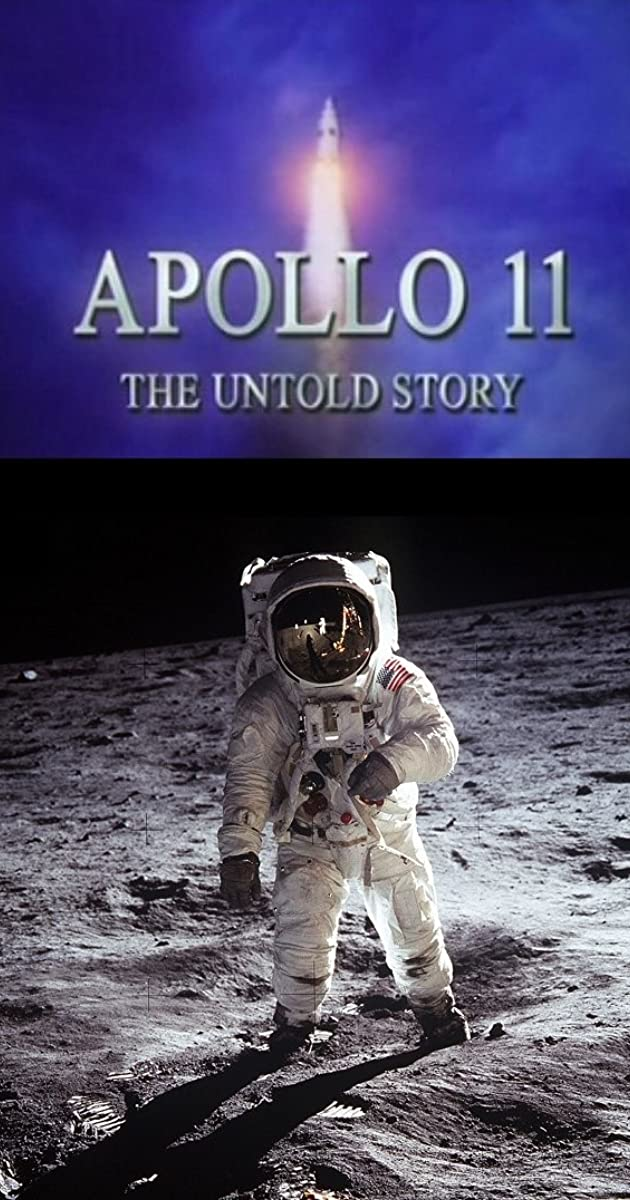 Apollo 11: The Untold Story (TV Movie 2006) - IMDb