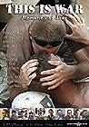 This is War-Memories of Iraq