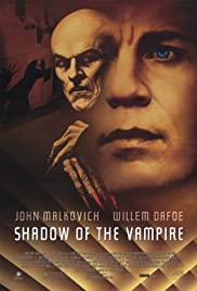 Shadow of the Vampire (2000) Poster - Movie Forum, Cast, Reviews