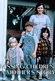 Missing Children: A Mother's Story Poster