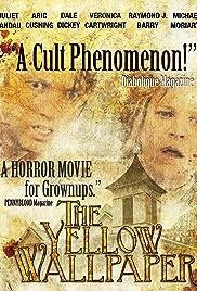 The Yellow Wallpaper 2012 IMDb