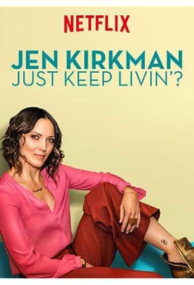 Jen Kirkman: Just Keep Livin?