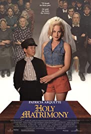 Holy Matrimony(1994) Poster - Movie Forum, Cast, Reviews