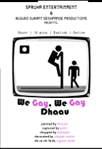 We Gay We Gay Dhaau