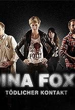 Dina Foxx: Tödlicher Kontakt