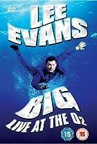 Image of Lee Evans: Big Live at the O2