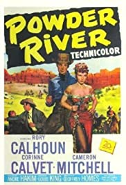 Powder River (1953) Poster - Movie Forum, Cast, Reviews