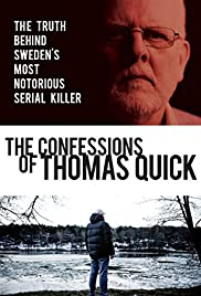 The Confessions of Thomas Quick(2015) Poster - Movie Forum, Cast, Reviews