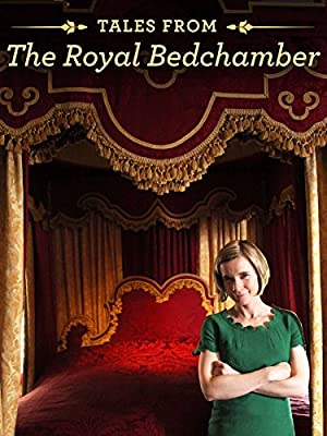 Tales from the Royal Bedchamber (2013)