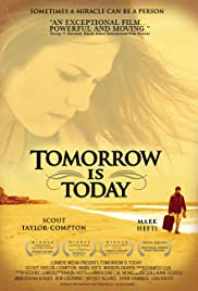 Tomorrow Is Today (2006) Poster - Movie Forum, Cast, Reviews
