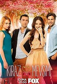 Kiraz Mevsimi Poster - TV Show Forum, Cast, Reviews