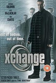 Xchange(2001) Poster - Movie Forum, Cast, Reviews