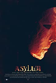 Asylum (2014) Poster - Movie Forum, Cast, Reviews