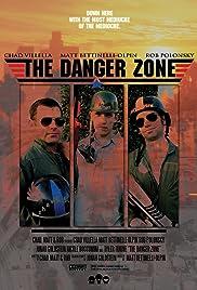 The Danger Zone Poster
