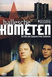 Hallesche Kometen (2005) Poster - Movie Forum, Cast, Reviews